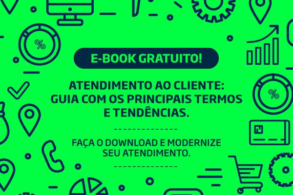 E-BOOK – Atendimento ao cliente: um guia com os principais termos e tendências